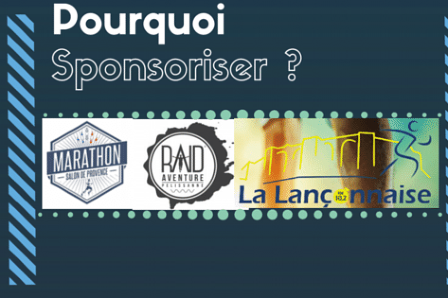 Pourquoi sponsoriser ?